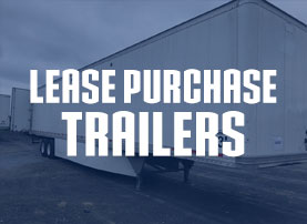 Lease to Own Semi-Truck Trailers