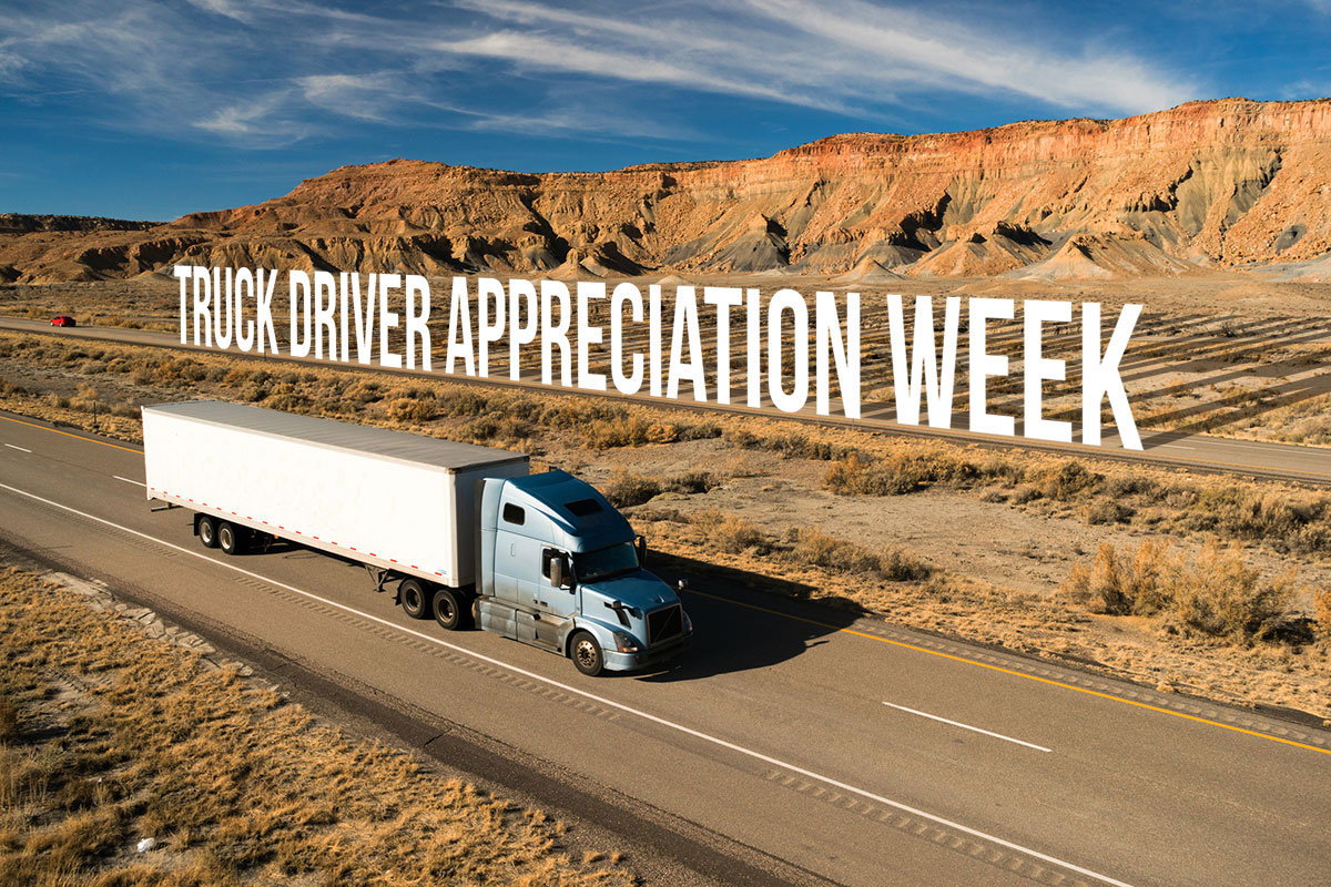 Truck Driver Appreciation Week is here! Come celebrate with us.